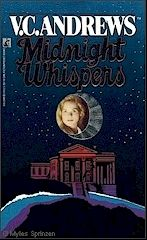 V.C. Andrews       Cutler Series       Book # 4  Midnight Whispers   http://completevca.com/lib_cutler_midnight.shtml#