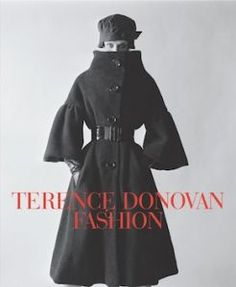 """Cover of """"Terence Donovan Fashion"""" by  Diana Donovan and David Hillman as a dedication to Terence Donovan's fashion photography in 1960s."""