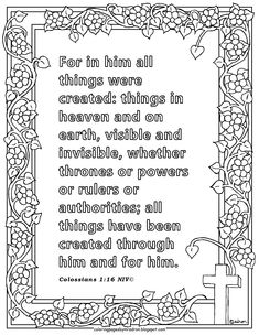 """Free Colossians Print and Color Page, """"For in him all things were created. Free Printable Coloring Pages, Coloring Pages For Kids, Bible Verse Coloring Page, Bible Verses Quotes Inspirational, Cake Boxes, Colossians 1, Bible Text, Amazing Person, Ministry Ideas"""