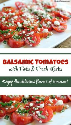 Balsamic Tomatoes with Feta and Fresh Herbs from 5DollarDinners.com