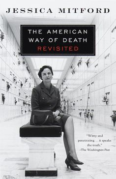 Jessica Mitford - The American Way of Death