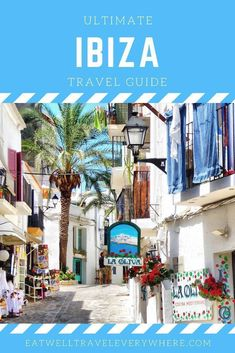 Ultimate Ibiza Travel Guide Here is the ultimate Ibiza travel guide! Ibiza, often referred to as the Malta, Monaco, Ibiza Travel, Spain Travel Guide, Ibiza Spain, Travel Guides, Travel Tips, Travel Advice, Party Scene