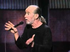 "▶ George Carlin - ""The Planet is fine, the people are fucked!"" - YouTube"