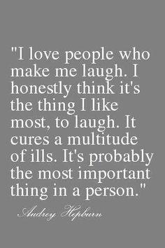 Audrey Hepburn quote...I feel the same