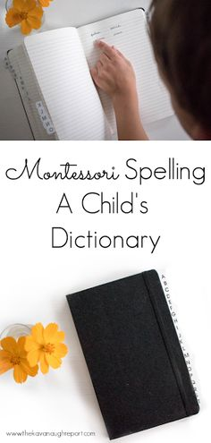 A Child's Dictionary + Thoughts on Learning to Spell in Montessori