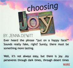 Choosing Joy: even when it's hard