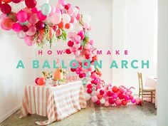 How to make a balloon arch (video!) & reader photos - The House That Lars Built How to make a balloon arch (video!) & reader photos - The House That Lars Built Ballon Arch, Balloon Columns, Balloon Wall, Balloon Arch Diy, Balloon Banner, Grad Parties, First Birthday Parties, First Birthdays, Baloon Garland