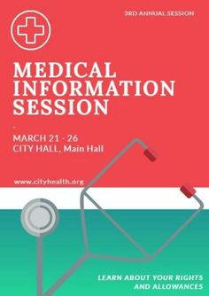 A creative template for a promotional poster. A coloured background with an illustration of medical equipment. White text displays medical information session.