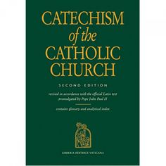 Catechism of the Catholic Church 2nd Edition. We should all have one of these in our homes.
