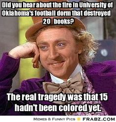 Funny OU Sooner Jokes | Did you hear about the fire in University of Oklahoma's…
