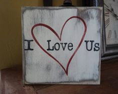 I Love Us sign. Valentine's day wood sign/ Valentine Day sign/ Love Wall decor/ rustic love sign/ Heart decor/ Love signs/ Valentine gift - I Love Us hand painted wood sign. This sign would be great for that special someone. Heart Decorations, Valentines Day Decorations, Valentine Day Crafts, Valentine Ideas, My Funny Valentine, Love Valentines, Love Signs, Diy Signs, Painted Wood Signs