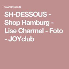 SH-DESSOUS - Shop Hamburg - Lise Charmel - Foto - JOYclub