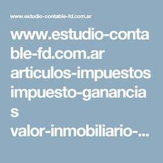 www.estudio-contable-fd.com.ar articulos-impuestos impuesto-ganancias valor-inmobiliario-referencia-inmuebles