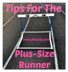 Tips For the Plus-Size Runner