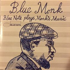 Blue Monk - Blue Note plays Monk's Music - Blue Note Records