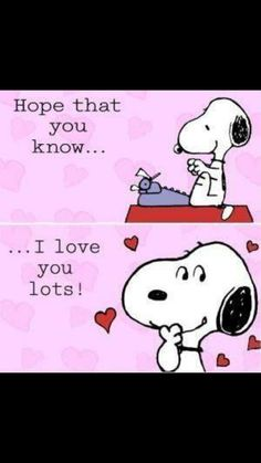 Snoopy, of course Charlie Brown does. Now finish your novel. Peanuts Cartoon, Peanuts Snoopy, Peanuts Comics, Snoopy Quotes, Peanuts Quotes, Hug Quotes, Charlie Brown And Snoopy, Snoopy And Woodstock, Happy Valentines Day