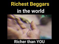 Hard to believe - Richest Beggars in the world Believe, World, Videos, Amazing, Places, Youtube, The World, Youtubers, Youtube Movies