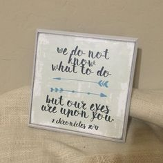 Our eyes are fixed on you 8x8 wooden sign
