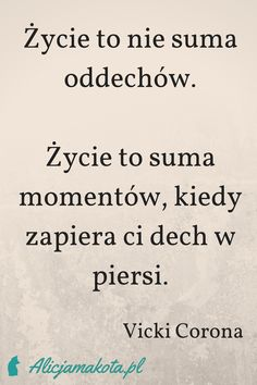 Życie - inspirujący cytat o życiu, motywacja do działania, piękny życiowy cytat #inspiracja #cytat #cytaty #motywacja Drake Quotes, Mood Quotes, Poetry Quotes, Morning Quotes, Daily Quotes, Wisdom Quotes, Positive Quotes, Best Quotes, Motivational Quotes