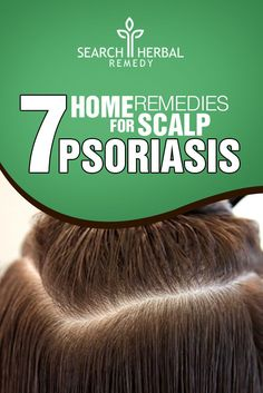7 Home Remedies For Scalp Psoriasis