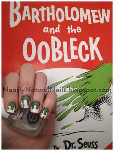 nail art inspired by Bartholomew and the Oobleck by Dr. Seuss