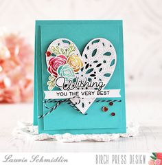Wishing You the Very Best | By Laurie Schmidlin – Birch Press Design