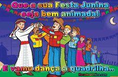 Que a sua Festa Junina seja bem animada! E vamu dança a quadrilha...
