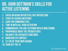 Taking A Break In A relationships Tips Heart Active listening More great Gottman strategies for relationship success toastmasters Reflective Listening, Active Listening, Listening Skills, Interpersonal Communication, Good Communication, Communication Relationship, Communication Techniques, Effective Communication, Healthy Relationships