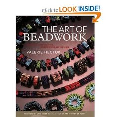 The Art of Beadwork: Historic Inspiration, Contemporary Design: Valerie Hector, Lois Sherr Dubin: 9780823003075: Amazon.com: Books
