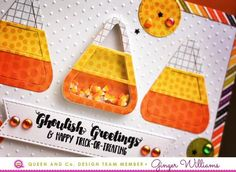 Candy Corn Shaker Card! Queen and Company, Ginger Williams