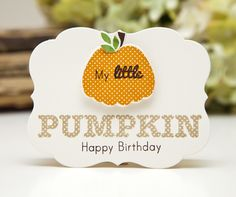 Birthday Pumpkin Card by Ashley Cannon Newell for Papertrey Ink (September 2013)