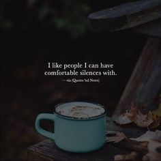 I like people I can have comfortable silences with. via (http://ift.tt/2fWUxJD)