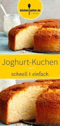 Wir zeigen dir ein schnelles Rezept für einen selbst gemachten #Joghurt-Kuchen. In nur 30 Minuten steht er fixfertig auf dem Tisch. Yummy Cakes, Yogurt Cake, Fructose Free, Cakes And More, Quick Cake, German Baking, Cake Cookies, Muffins, Sweets