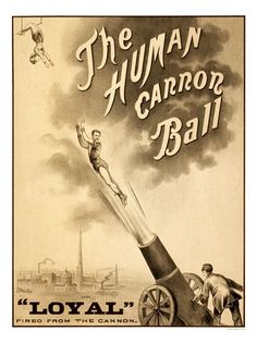 Vintage Antique Rare POSTER The Human Cannonball Carnival ... |Human Cannonball Circus Poster