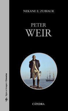 PETER WEIR. - La filmografía de Peter Weir, desarrollada a caballo entre su Australia natal y Hollywood, es una de las de mayor solvencia y regularidad del cine contemporáneo. Películas como Picnic en Hanging Rock o Sin miedo a la vida certifican su maestría para la creación de atmósferas sensoriales...