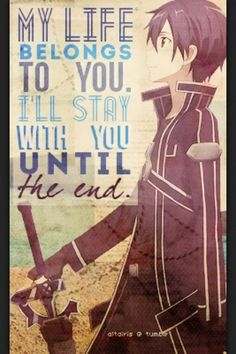When I hear this, I just wanna cry. My favorite quote from sao
