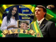 *Jair Bolsonaro clama por Intervenção Militar