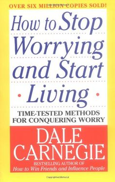 Bestseller books online How to Stop Worrying and Start Living Dale Carnegie  http://www.ebooknetworking.net/books_detail-0671035975.html