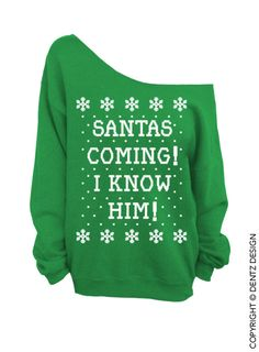 Santa's Coming! I Know Him! - Ugly Christmas Sweater - Green Slouchy Oversized Sweater from DentzDenim on Etsy