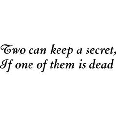 Quote from Benjamin Franklin, but I find that I incorporate this principle a lot while I'm writing. (mischievous smile)