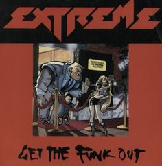 Extreme - Get The Funk Out. #90s #childhoodmemories #nostalgia