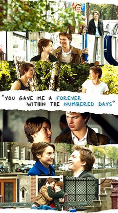 "The Fault in Our Stars -""Forever within the numbered days"" *cue tears*"