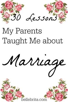 On their 30th wedding anniversary, I shared 30 lessons my parents taught me about marriage