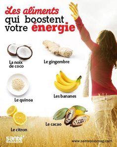 Les aliments qui boostent votre énergie http://www.santeplusmag.com