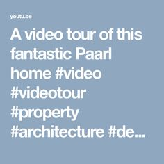 A video tour of this fantastic Paarl home Classic House, Tours, House Design, Architecture, Decor, Arquitetura, Decoration, Architecture Illustrations, Architecture Illustrations