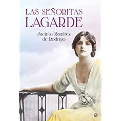 Las señoritas Lagarde (Novela histórica)