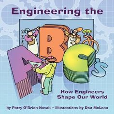 Science Gal: Engineering 101 - good list of books and websites to use as engineering resources