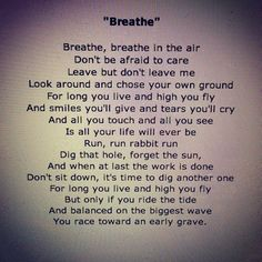 "Pink Floyd ""breathe"" lyrics                                                                                                                                                                                 More"