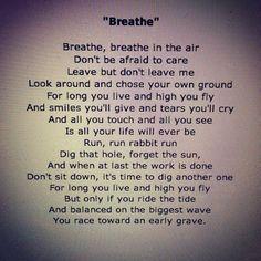"Pink Floyd ""breathe"" lyrics                                                                                                                                                                                 More"
