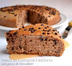 Torta di castagne e ricotta con gocce di cioccolato, ricetta senza burro
